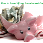 How to Save Money on Snowboarding Gear